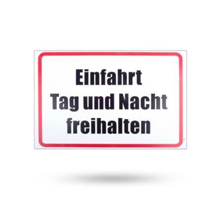 """Kunststoffschild """"Einfahrt Tag und Nacht freihalten"""" 300 mm x 200 mm"""