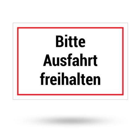 "Aluminiumschild ""Bitte Ausfahrt freihalten"" 300 mm x 200 mm"