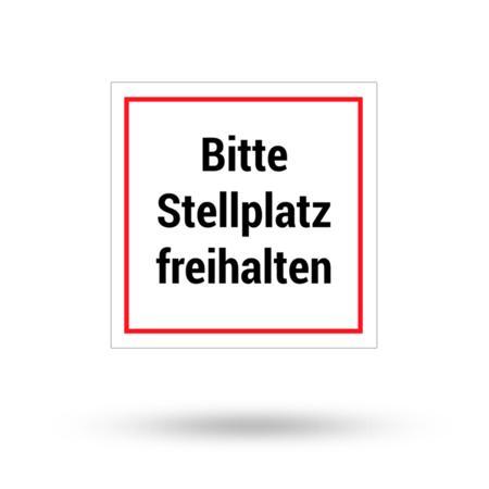 """Aluminiumschild """"Bitte Stellplatz freihalten"""" 200 mm x 200 mm"""